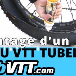 montage tubeless vtt